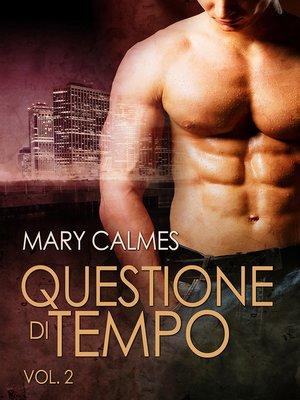 cover image of Questione di tempo Volume 2