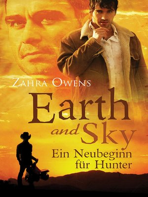 cover image of Earth and Sky--Ein Neubeginn für Hunter