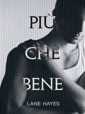 cover image of Più che bene