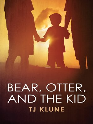 cover image of Bear, Otter, and the Kid