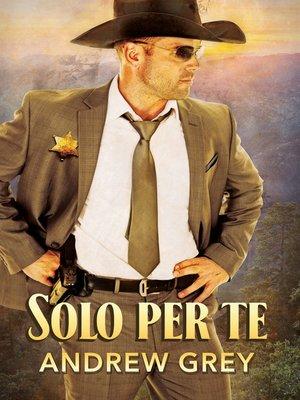 cover image of Solo per te