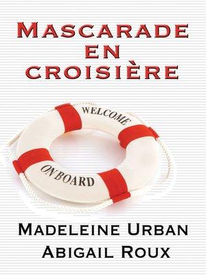 cover image of Mascarade en croisière