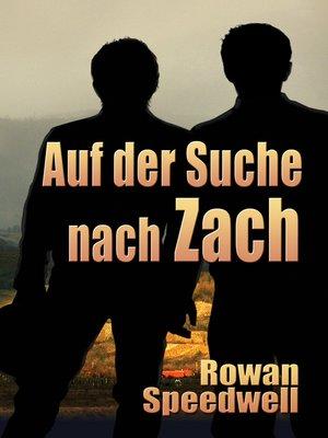 cover image of Auf der Suche nach Zach (Finding Zach)