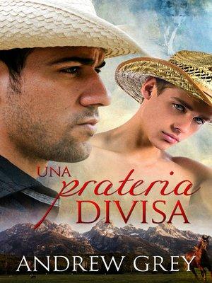 cover image of Una prateria divisa