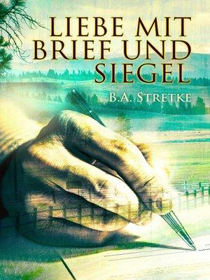 cover image of Liebe mit Brief und Siegel