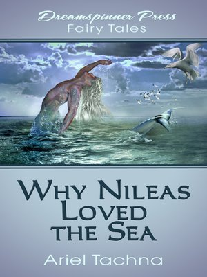 cover image of Why Nileas Loved the Sea