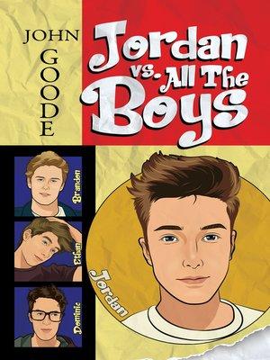 cover image of Jordan vs. All the Boys