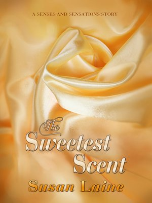 cover image of The Sweetest Scent