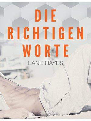 cover image of Die richtigen Worte