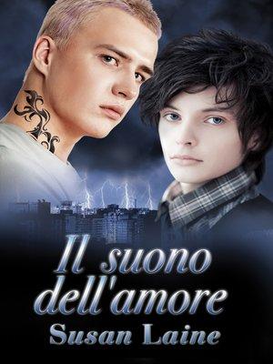 cover image of Il suono dell'amore