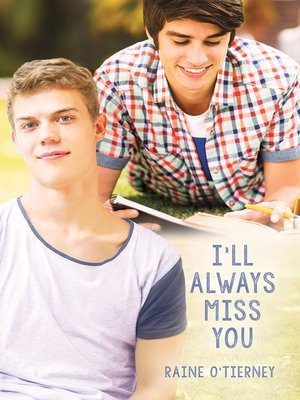 cover image of I'll Always Miss You
