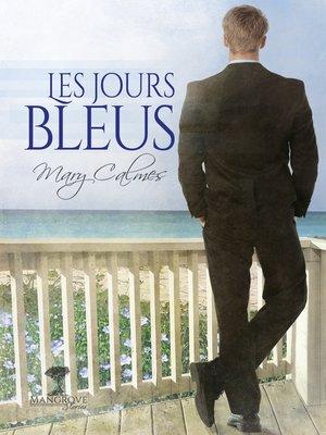 cover image of Les jours bleus