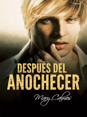 cover image of Después del anochecer