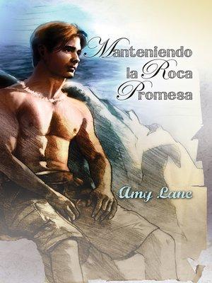 cover image of Manteniendo la Roca Promesa