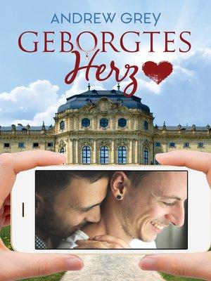 cover image of Geborgtes Herz