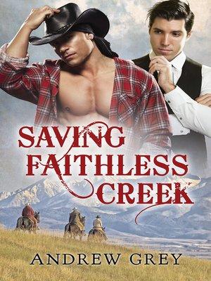 cover image of Saving Faithless Creek