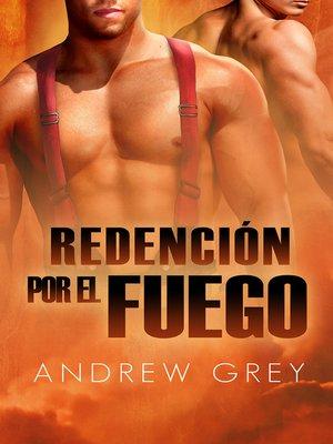 cover image of Redención por fuego (Redemption by Fire)