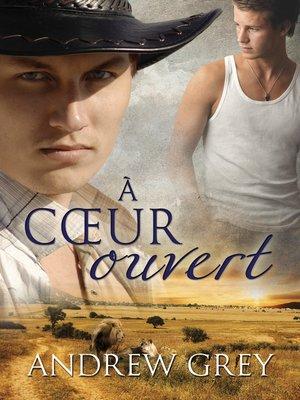 cover image of À cœur ouvert