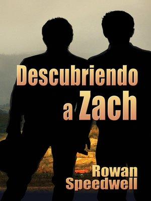 cover image of Descubriendo a Zach