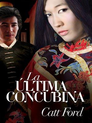 cover image of La última concubina