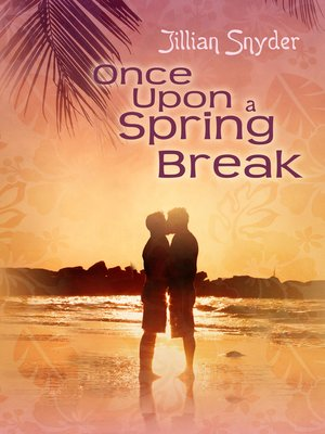 cover image of Once Upon a Spring Break