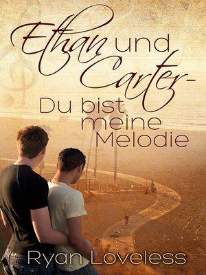 cover image of Ethan und Carter--Du bist meine Melodie