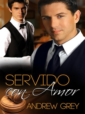 cover image of Servido con amor
