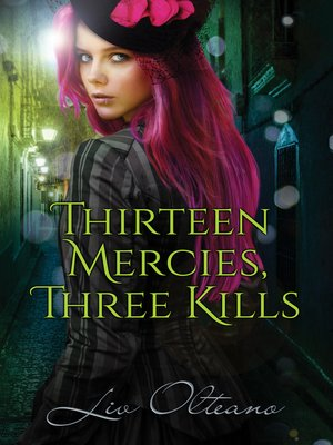 cover image of Thirteen Mercies, Three Kills