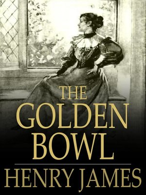 cover image of The Golden Bowl