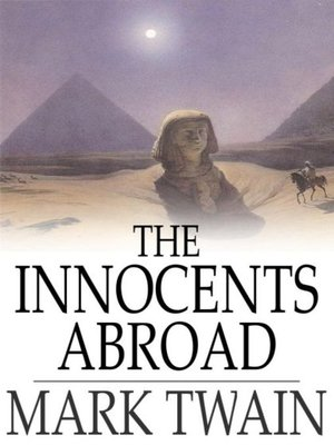 The Innocents Abroad By Mark Twain Overdrive Rakuten Overdrive