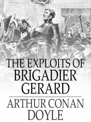 cover image of The Exploits of Brigadier Gerard