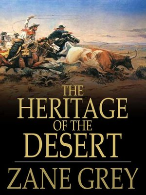 The Heritage Of Desert