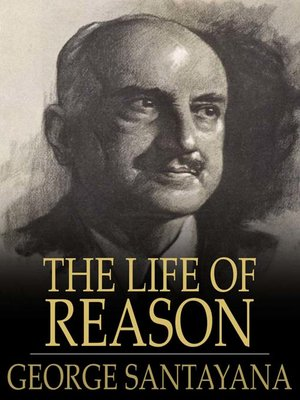 cover image of The Life of Reason