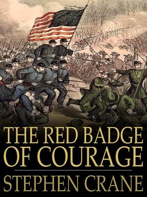 a literary critique of the red badge of courage by stephen crane Let me give give you the opening sentences of the red badge of courage savor a taste of the novel that affected american and world literature in its way as profoundly as huckleberry finn or the.