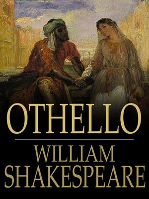 Othello, the Moor of Venice