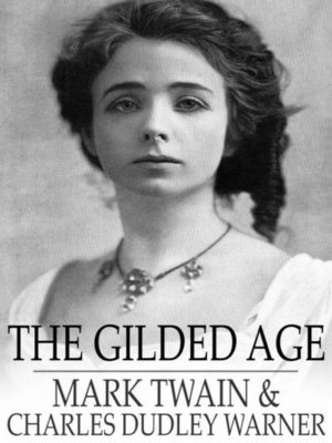 cover image of The Gilded Age