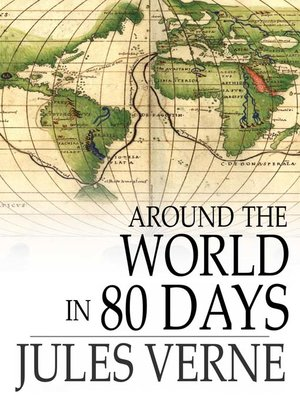 Around the World in 80 Days by Jules Verne · OverDrive (Rakuten ...