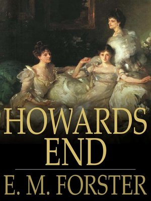howards end by e m forster essay Free forster howards end essays and papers - forster howards end papers, essays, and research papers howards end essays gradesaver literature essays are academic essays for citation.