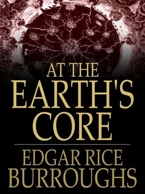 cover image of At the Earth's Core