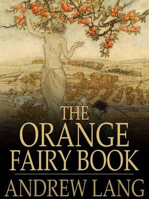 cover image of The Orange Fairy Book