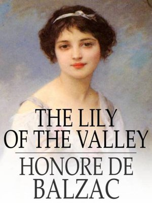 cover image of The Lily of the Valley