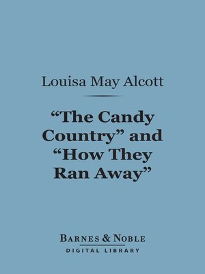 """cover image of """"The Candy Country""""and """"How They Ran Away"""""""