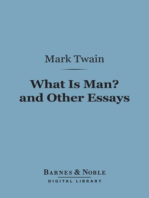 what is man and other essays by mark twain · rakuten  what is man and other essays