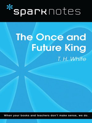 cover image of The Once and Future King (SparkNotes Literature Guide)