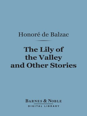 cover image of The Lily of the Valley and Other Stories