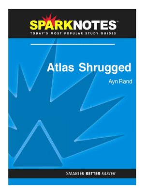 cover image of Atlas Shrugged: SparkNotes Literature Guide