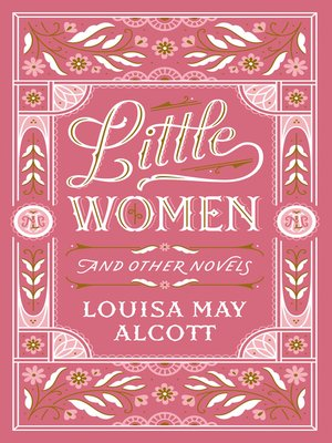 cover image of Little Women and Other Novels