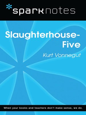cover image of Slaughterhouse 5: SparkNotes Literature Guide