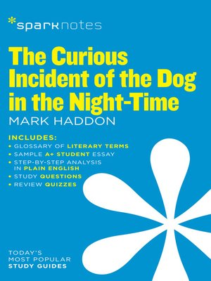 cover image of The Curious Incident of the Dog in the Night-Time: SparkNotes Literature Guide