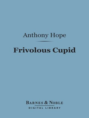 cover image of Frivolous Cupid